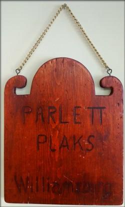 Parlett Plaks (Williamsburg, Va.) original sign